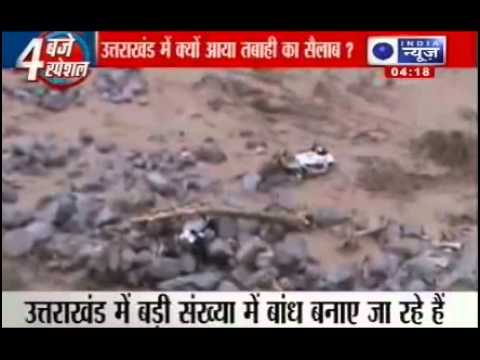 Uttarakhand Flood 2013  Reasons of disaster