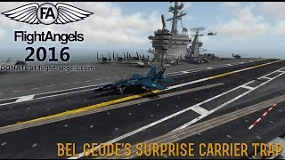 [Flight Angels 2016] Surprise Carrier Landing! (This Ain