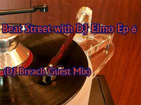 Beat Street with DJ Elmo Ep 6 DJ Breach Guest Mix
