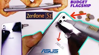 Asus Zenfone 5Z Durability Test- OnePlus 6 Killer ? (BEND Scratch-Unboxing-Initial Overview-CAMERA)