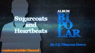 Watch Up Dharma Down Sugarcoats  Heartbeats video