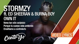 Stormzy - Own It ft. Ed Sheeran & Burna Boy (Lyrics + Español) Video Oficial