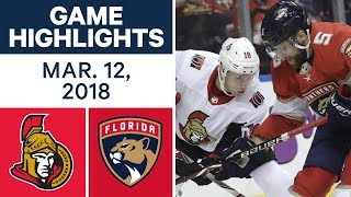 NHL Game Highlights | Senators vs. Panthers- Mar. 12, 2018
