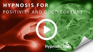 Hypnosis for Positive Energy, Good Luck and Fortune (Collaboration with Rasa Lukosiute)