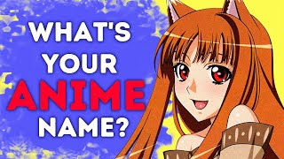 What's Your Anime Name?