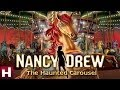 Nancy Drew: The Haunted Carousel Trailer