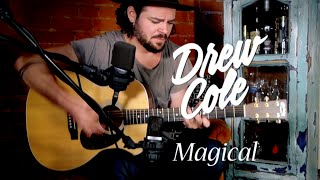 Download Lagu Drew Cole - Magical - Live at Whiskey Brick Sessions Gratis STAFABAND