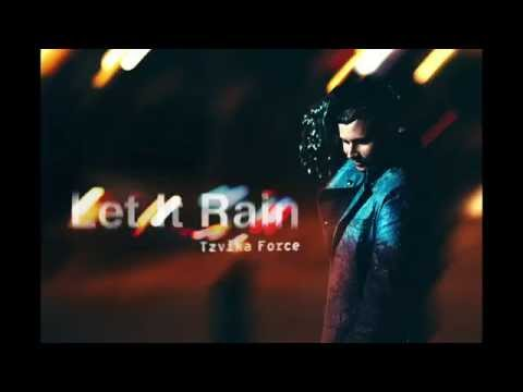 Tzvika Force - Let It Rain video