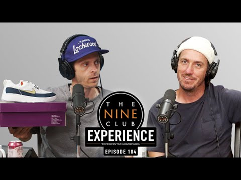 "Nine Club EXPERIENCE #104 - DayRip with NECKFACE, Tony Hawk, Lovenskate's ""Tea and Bisquits"""