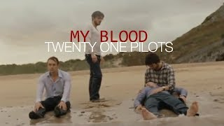My Blood - twenty one pilots (Sub. Español)