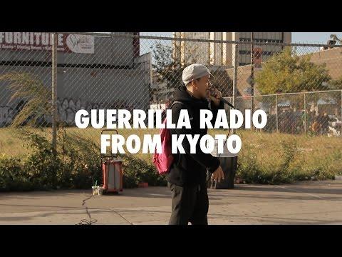 Guerrilla Radio From Kyoto - Documentary [#RecNY]