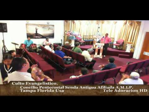 Culto Evangelistico Concilio Pentecostal Senda Antigua AMIP Tampa Bay. 03-27-2016
