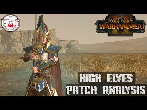 High Elves Patch Analysis - Total War Warhammer 2 - Online Battle 258