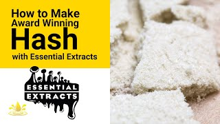 How to Make Award Winning Hash with Essential Extracts