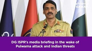 DG ISPR's media briefing in the wake of Pulwama attack and Indian threats | 22 Feb , 2019