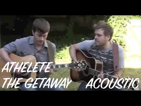 Athlete - The Getaway