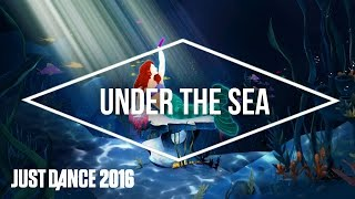 Just Dance 2016 - Under the Sea From Disney