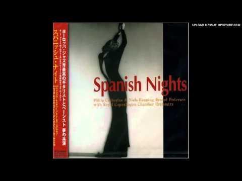Philip Catherine Niels-HenningØrsted Pedersen -- Spanish Nights