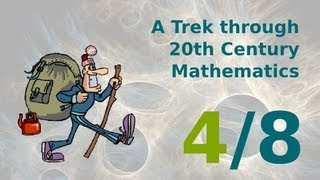A Trek through 20th Century Mathematics (4/8) - Fractals, Mandelbrot, Pixar
