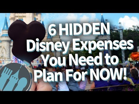 6 HIDDEN Disney Expenses You NEED To Plan For