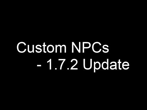 Custom Npcs - 1.7.2-2 Update Video