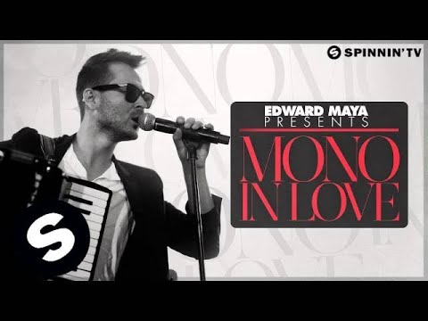 Edward Maya - Mono In Love (Radio Edit)