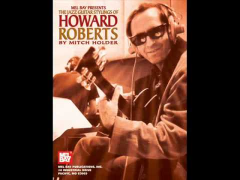 Howard Roberts - Gone With the Wind