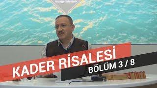 Osman Bostan - Sözler - Yirmi Altıncı Söz - Kader Risalesi - 3.Bölüm