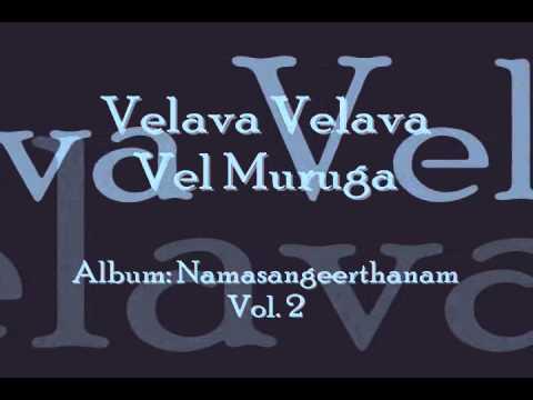 Velava Velava Vel Muruga (namasankeerthanam) | Manjapra Mohan video