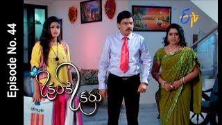 Okariki Okaru | 27th June 2017 | Full Episode No 44 | ETV Telugu