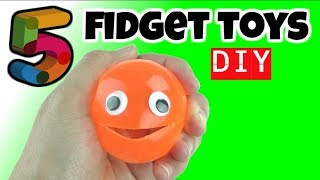 NEW! 5 FUN DIY FIDGET TOYS - DIY TOYS FOR KIDS TO MAKE USING HOUSEHOLD MATERIALS - FUN DIYS