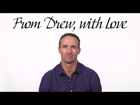 From Drew Brees, With Love   Thank You Letter to Teammates, Staff and Fans