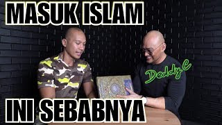 INI SEBAB DEDDY CORBUZIER MASUK ISLAM