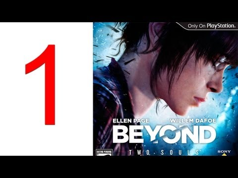 Beyond Two Souls gameplay walkthrough part 1 gameplay of Developers walkthrough Beyond Two Souls