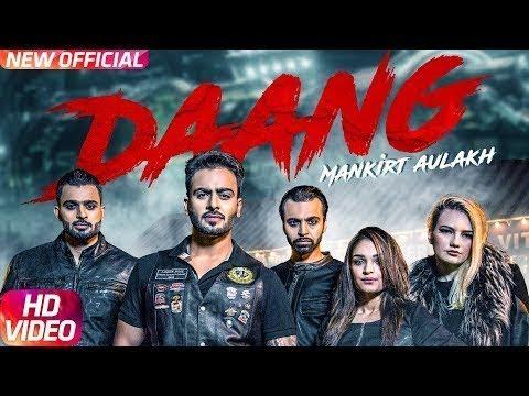 Daang   Mankirt Aulakh   LyricSoUp.com   Sukh Sanghera   Latest Punjabi Song 2017  