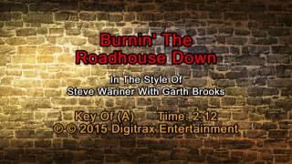 Watch Steve Wariner Burnin The Roadhouse Down video