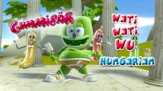 Wati Wati Wu - Hungarian Version - Nyomd Meg A Gombot - Gumimaci - The Gummy Bear