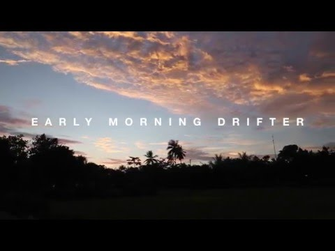 Early Morning Drifter- Full Movie