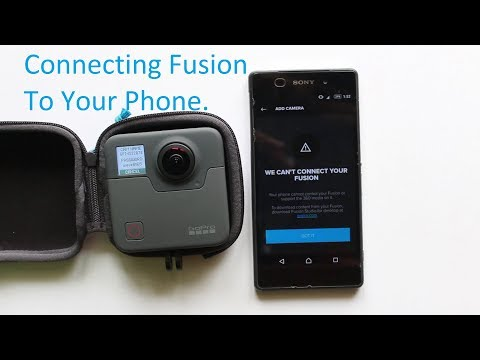 Gopro Fusion Connecting To Phone - Android Device - Trick