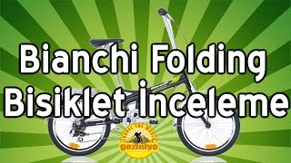 Bianchi Folding Bike İnceleme #3