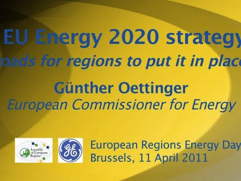 EU's Oettinger: Energy 2020 strategy: roads for regions to put it in place (German)