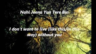 Tum Todo Na (Male) - English Translation (Ash King & Sunidhi Chauhan)