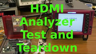 HDMI Analyzer Test and Teardown