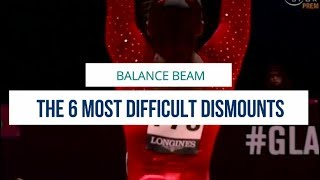 THE 6 MOST DIFFICULT BEAM DISMOUNTS