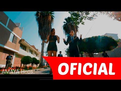 Le Hace Falta un Beso - AMAYA HNOS (VIDEOCLIP OFICIAL) AUTOR: Arturo Leyva