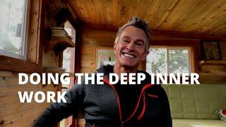 Doing the Deep Inner Work