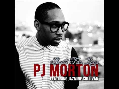 PJ Morton feat Jazmine Sullivan - Built For Love