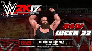 wwe2k Universe Mode I The Reality Era (Raw Week 33)
