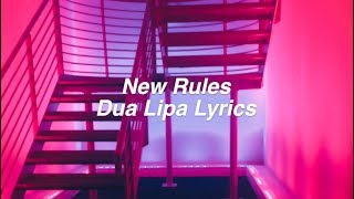 Download Lagu New Rules || Dua Lipa Lyrics Gratis STAFABAND
