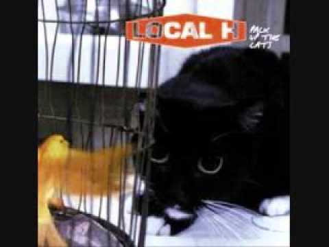 Local H - Cha Said The Kitty